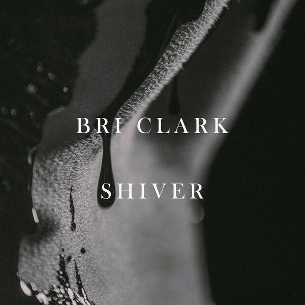 """Perth: Bri Clark – """"SHIVER"""""""