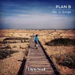 """UK: Mr. G Sings – """"Plan B"""""""