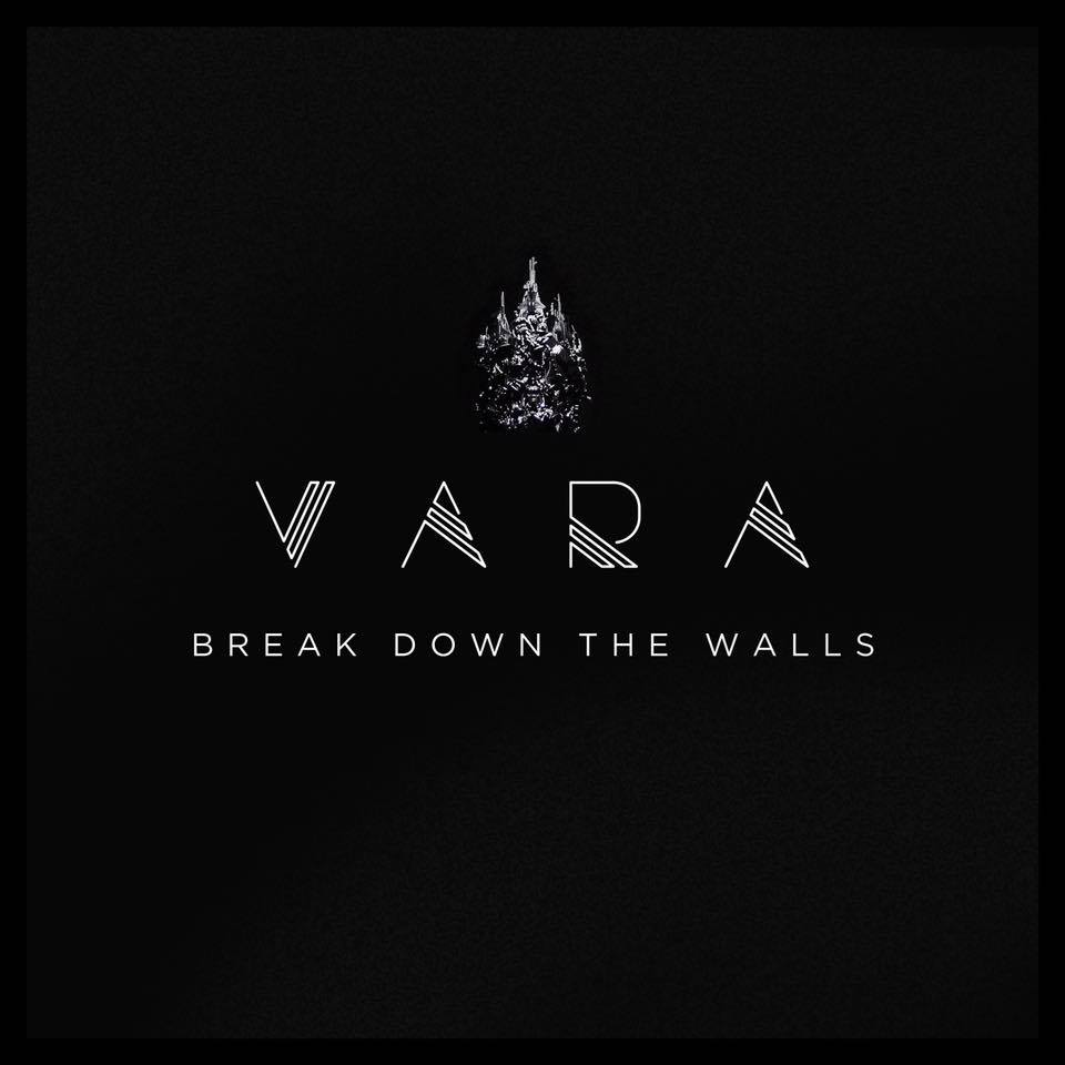 "Los Angeles: VARA – ""Break Down The Walls"""