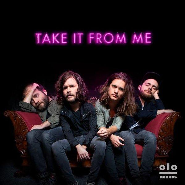 """Phoenix: KONGOS – """"Take It From Me"""""""