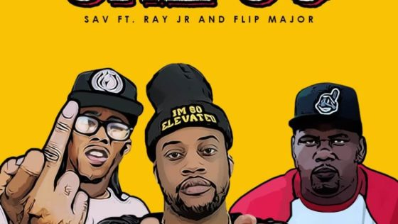 "Cleveland: Sav X Ray Jr. X Flip Major – ""She So"""