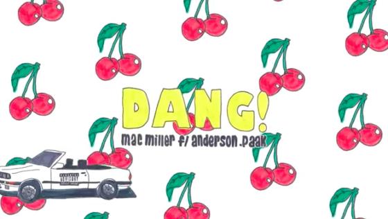 Mac Miller – Dang! (feat. Anderson .Paak)