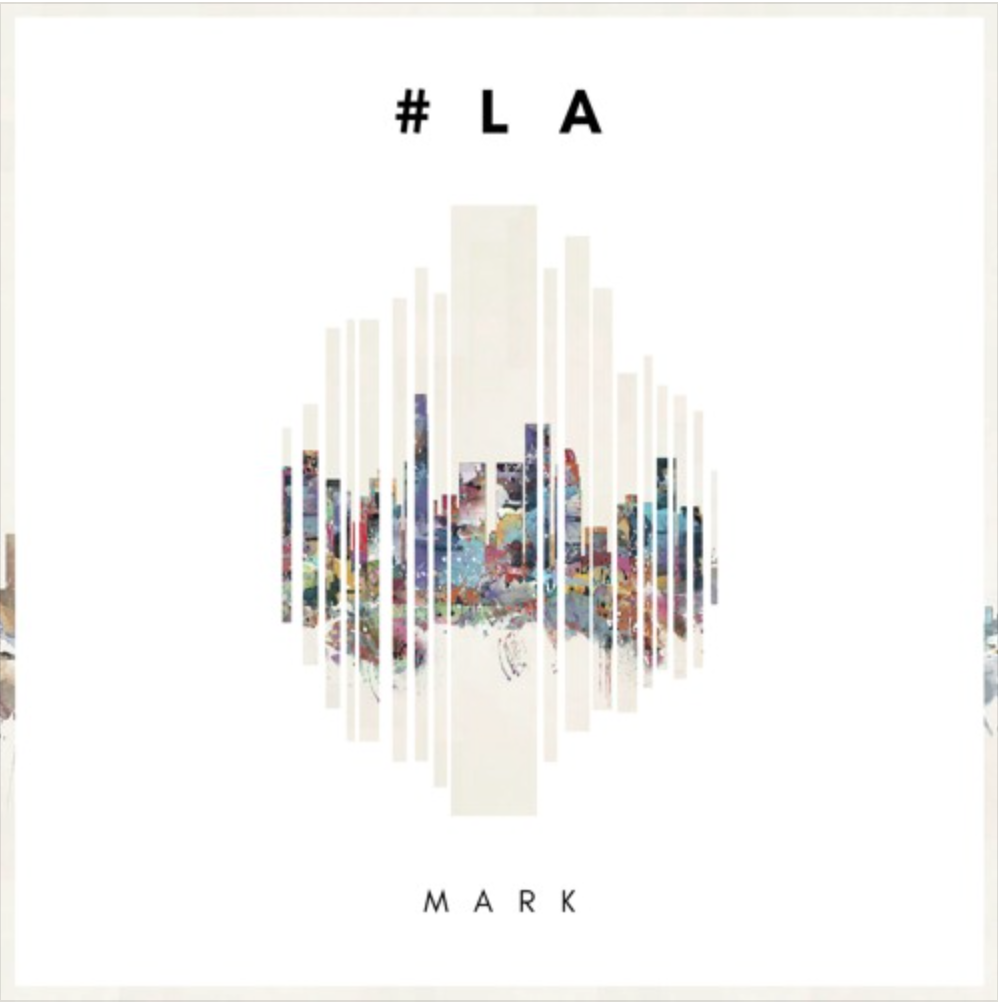 "Boston: MARK – ""#LA"""