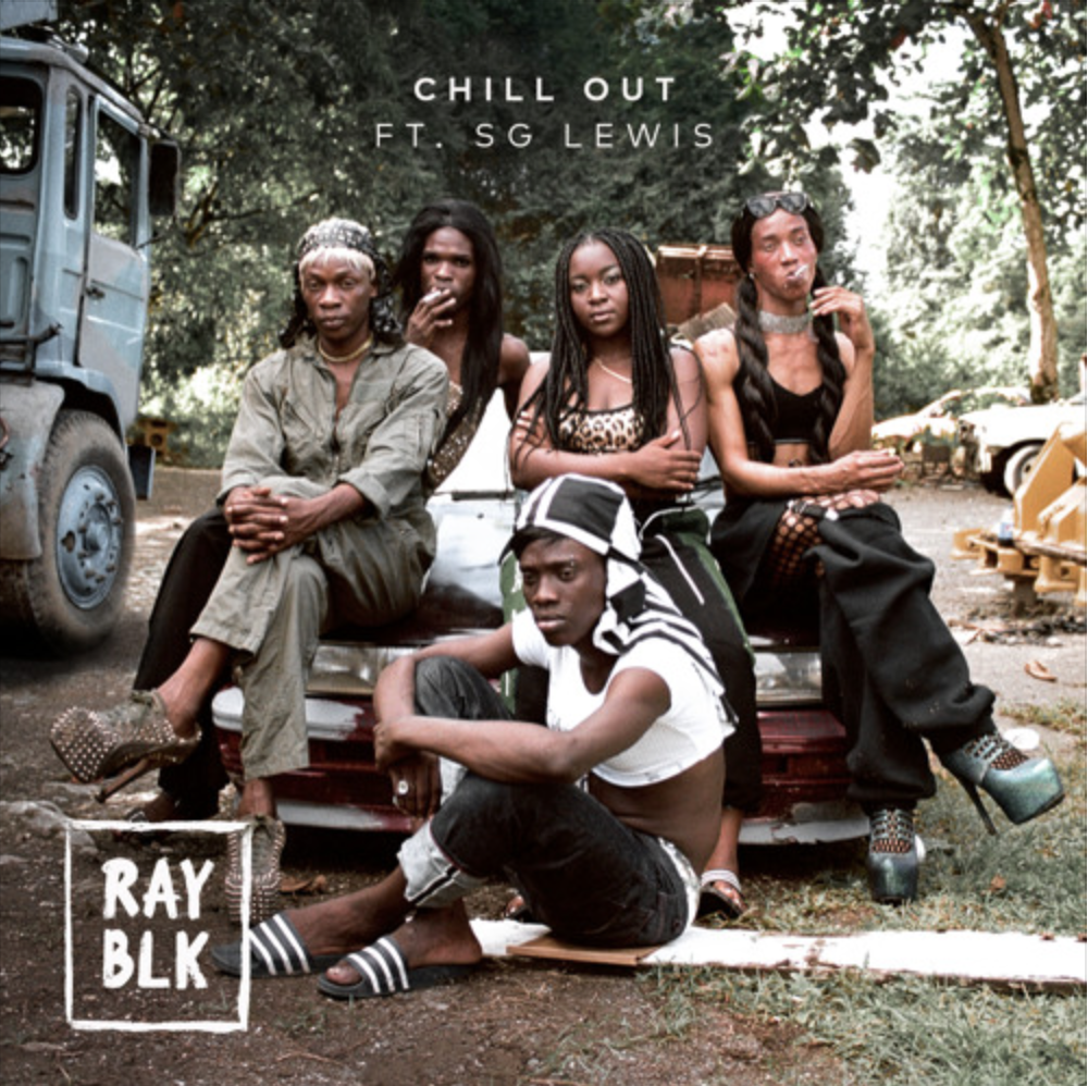 "London: RAY BLK – ""Chill Out"" ft. SG Lewis"