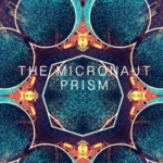 "PREMIERE: The Micronaut hypnotizes with new single ""Prism"""